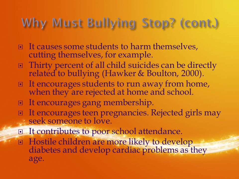  It causes some students to harm themselves, cutting themselves, for example.