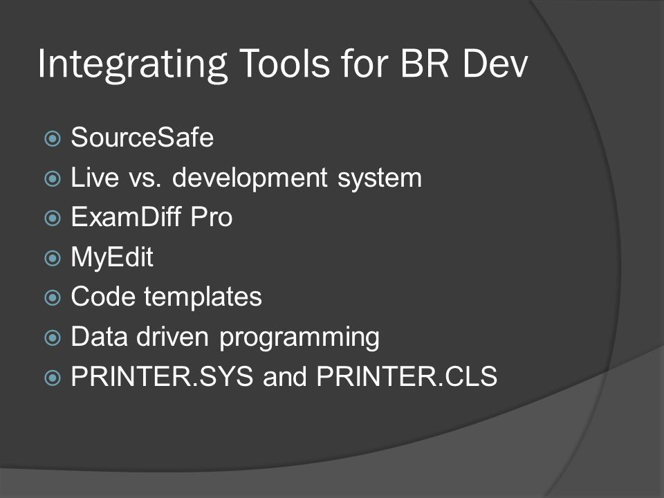 Integrating Tools for BR Dev  SourceSafe  Live vs.