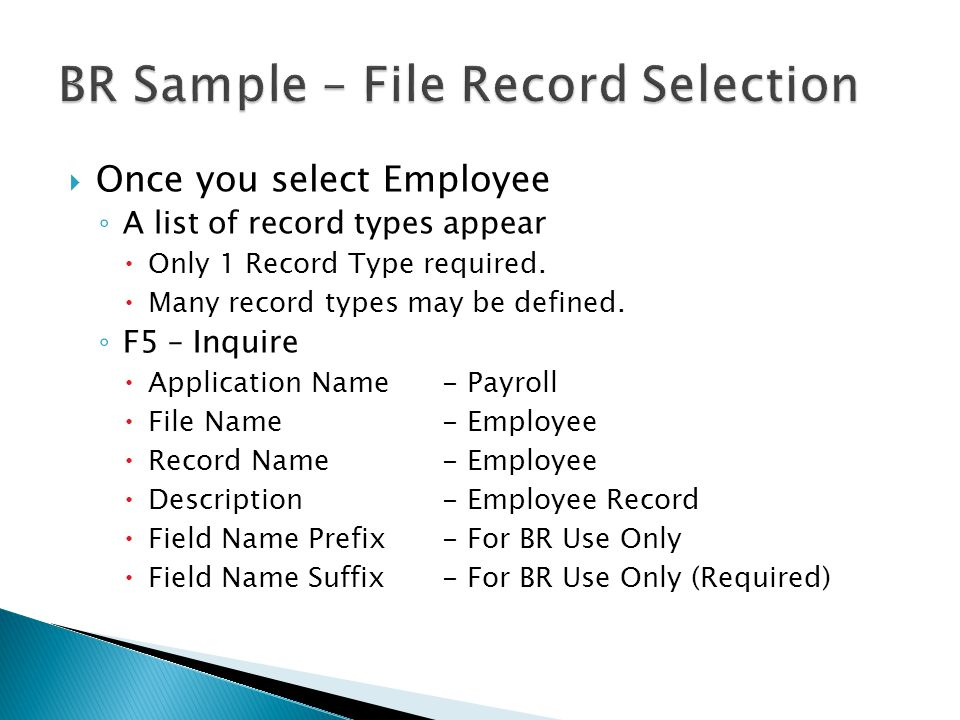  Once you select Employee ◦ A list of record types appear  Only 1 Record Type required.