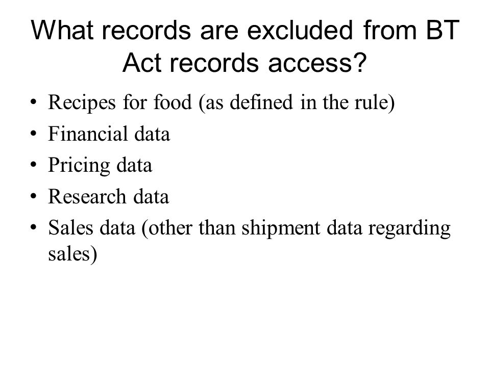 What records are excluded from BT Act records access.
