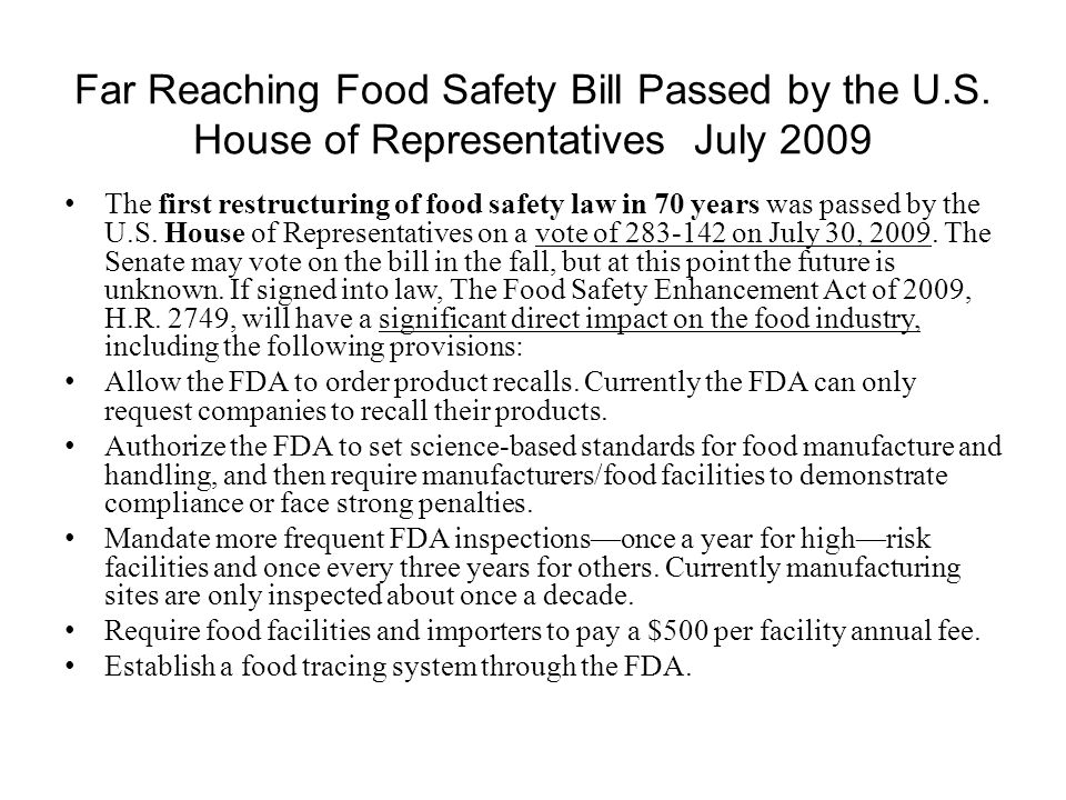 Far Reaching Food Safety Bill Passed by the U.S.