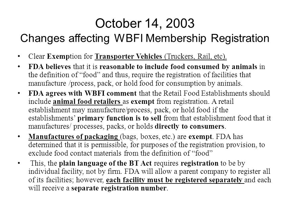 October 14, 2003 Changes affecting WBFI Membership Registration Clear Exemption for Transporter Vehicles (Truckers, Rail, etc).