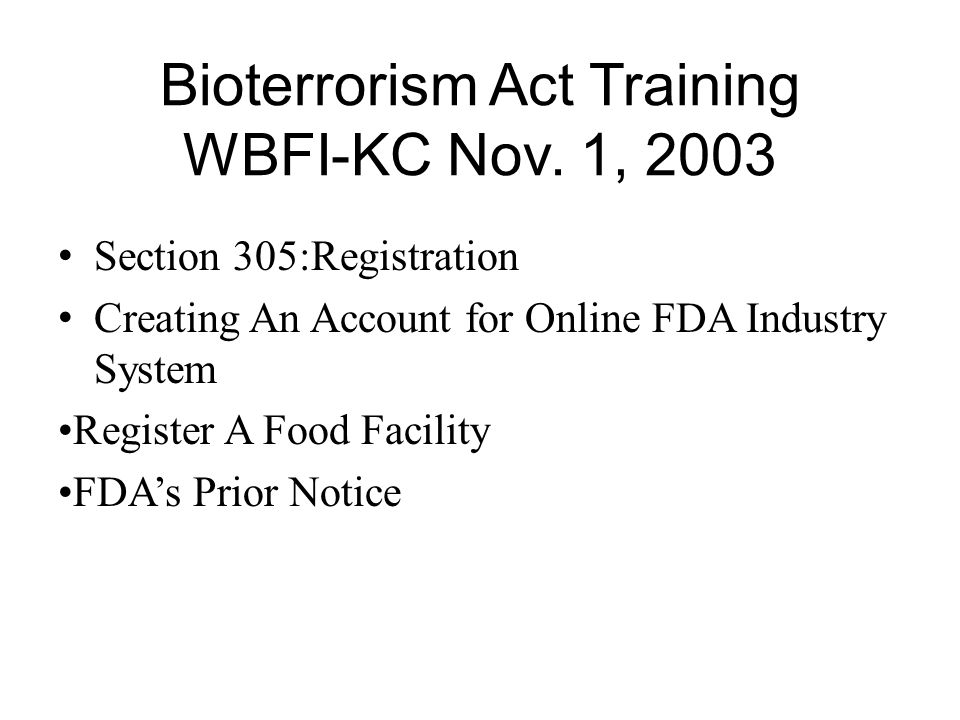 Bioterrorism Act Training WBFI-KC Nov.
