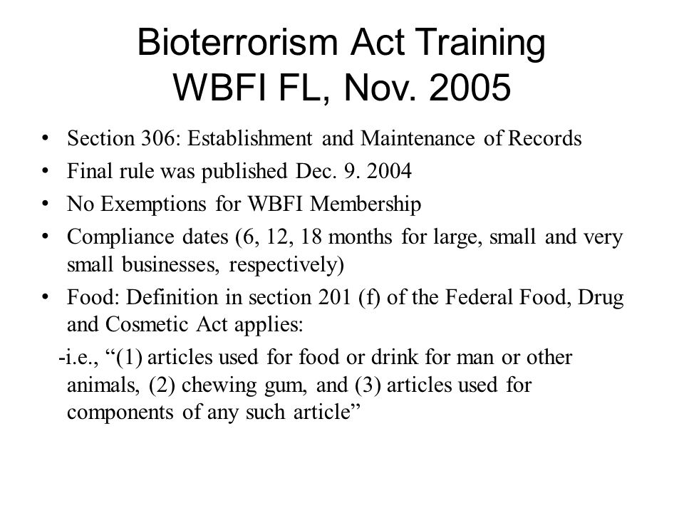 Bioterrorism Act Training WBFI FL, Nov.