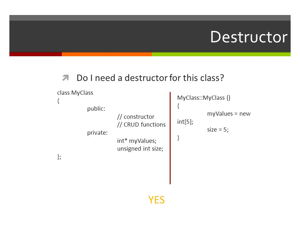 Destructor  Do I need a destructor for this class.