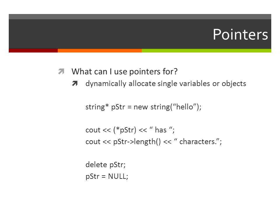 Pointers  What can I use pointers for.