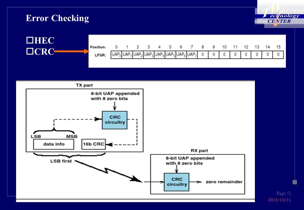 National Chiao Tung University Stella Kuei Ann Wen 2014/10/11 Page 51 Error Checking oHEC oCRC