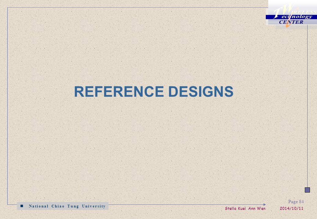 National Chiao Tung University Stella Kuei Ann Wen 2014/10/11 Page 84 REFERENCE DESIGNS