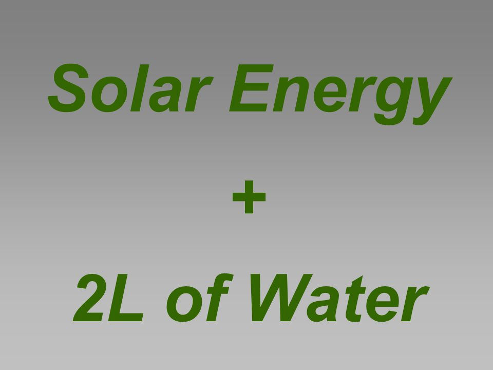 Solar Energy 2L of Water +