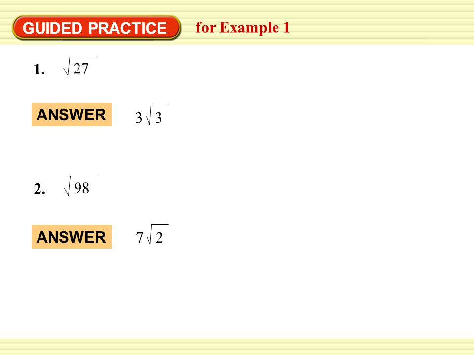 GUIDED PRACTICE for Example 1 27 1. 3 3 98 2. 2 7 ANSWER