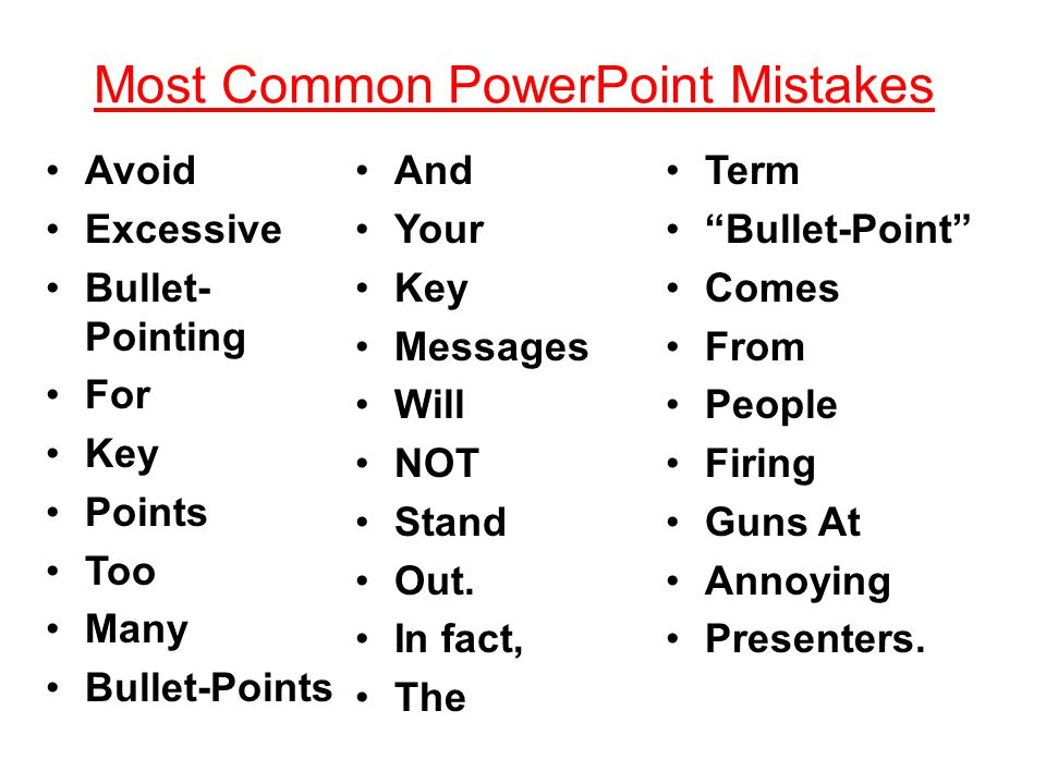 Most Common PowerPoint Mistakes 2) Many peeple do not run spel cheek before there presentation.