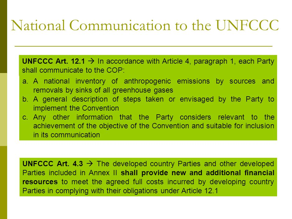 National Communication to the UNFCCC UNFCCC Art.