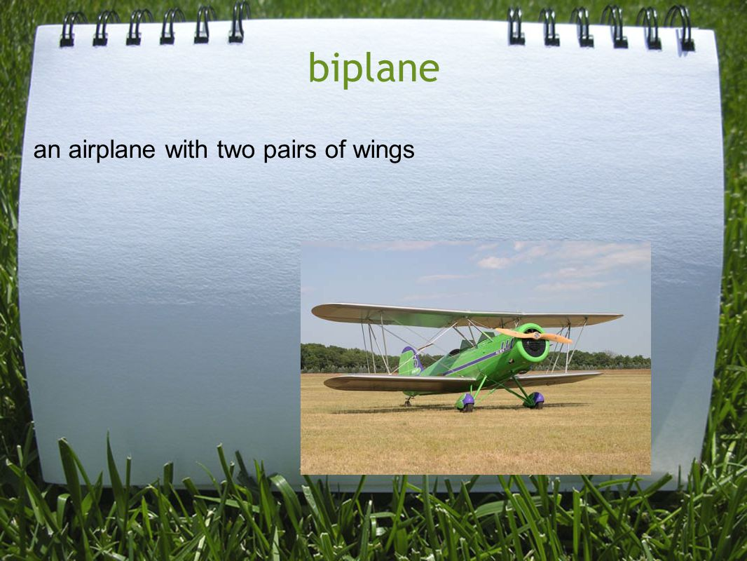 biplane an airplane with two pairs of wings