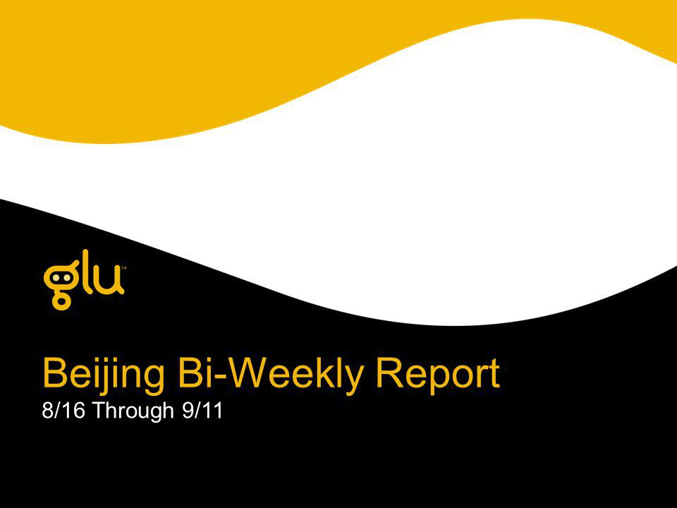 Beijing Bi-Weekly Report 8/16 Through 9/11