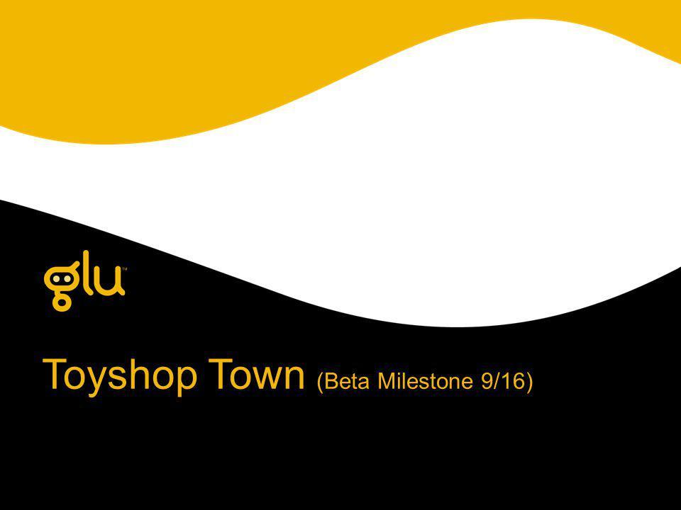 Toyshop Town (Beta Milestone 9/16)