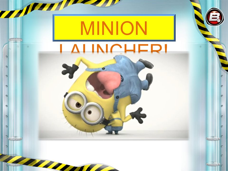 Title MINION LAUNCHER!