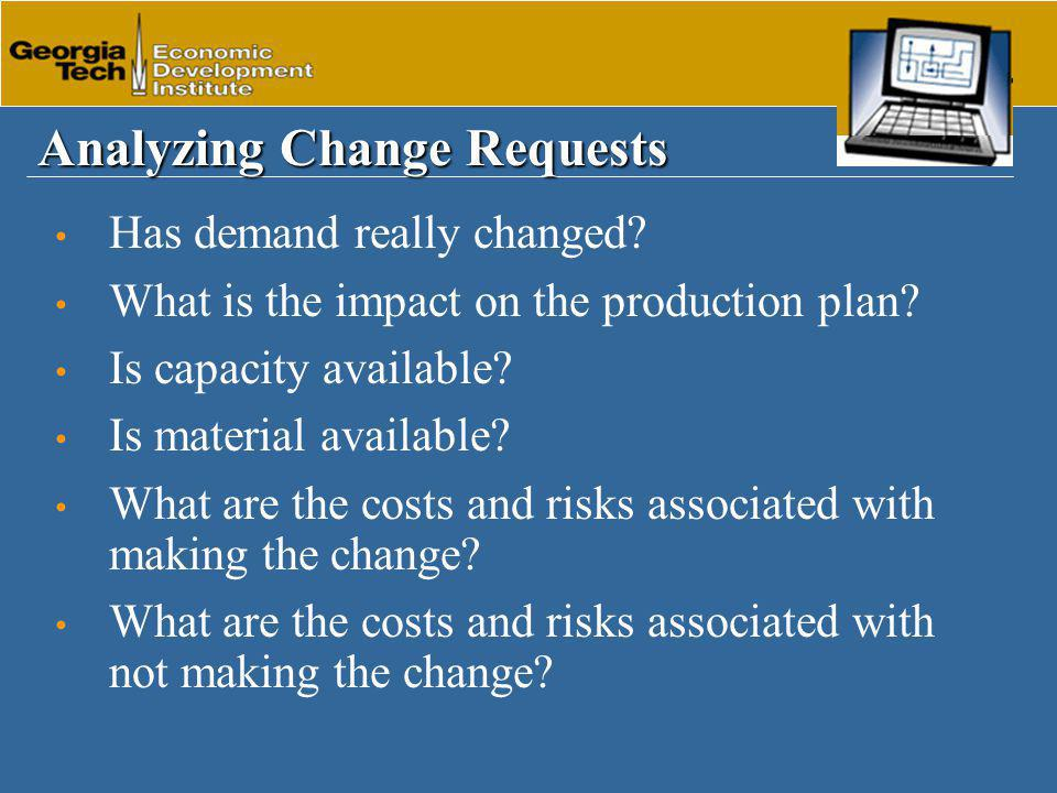 Analyzing Change Requests Has demand really changed.