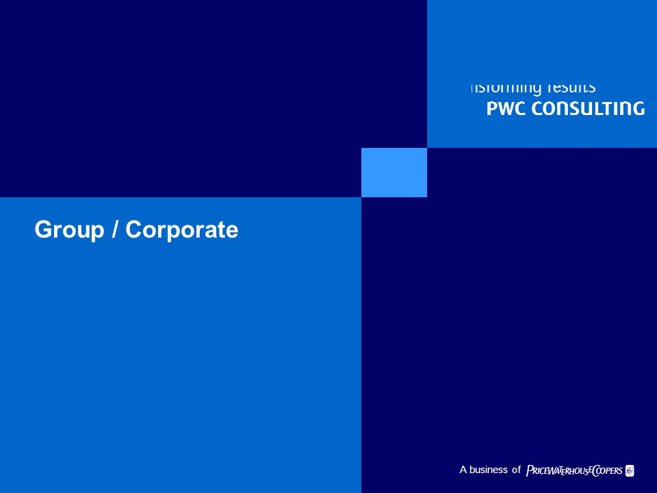   A business of Group / Corporate