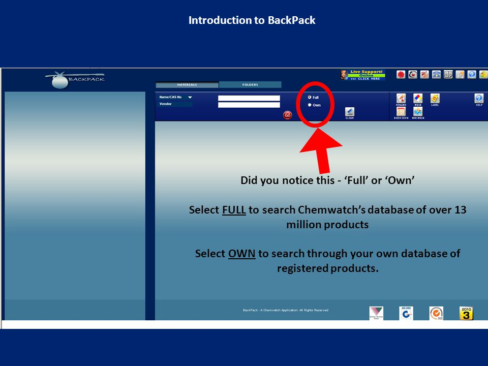 Select SHOW OWN View a listing of the products registered to your company Introduction to BackPack