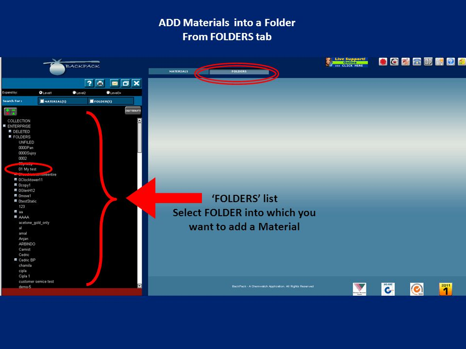 'FOLDERS' list Select FOLDER into which you want to add a Material ADD Materials into a Folder From FOLDERS tab
