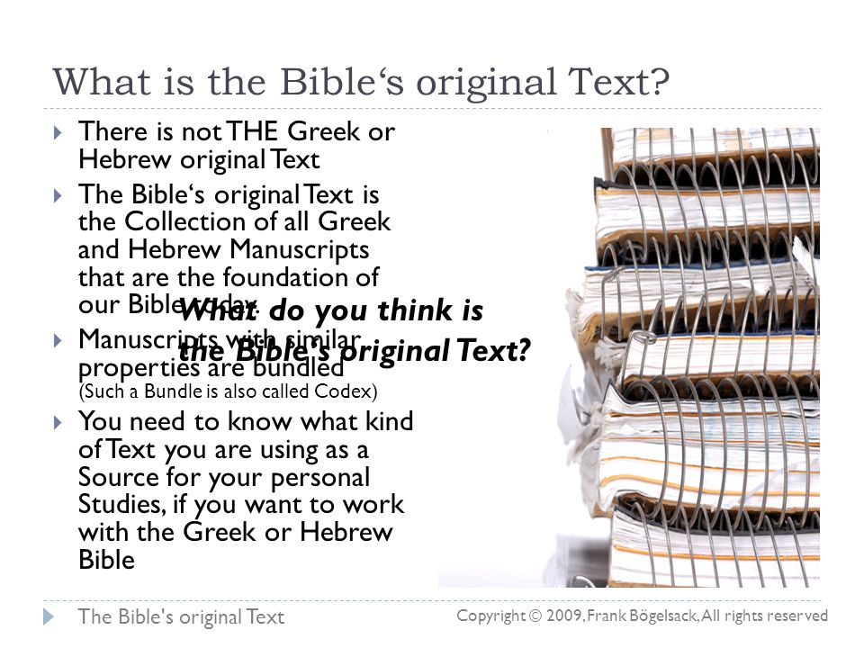 The Bible s original Text Historical Background to the Creation of the Bible in its various Translations