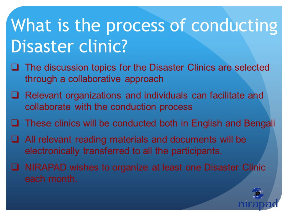 What is the process of conducting Disaster clinic.