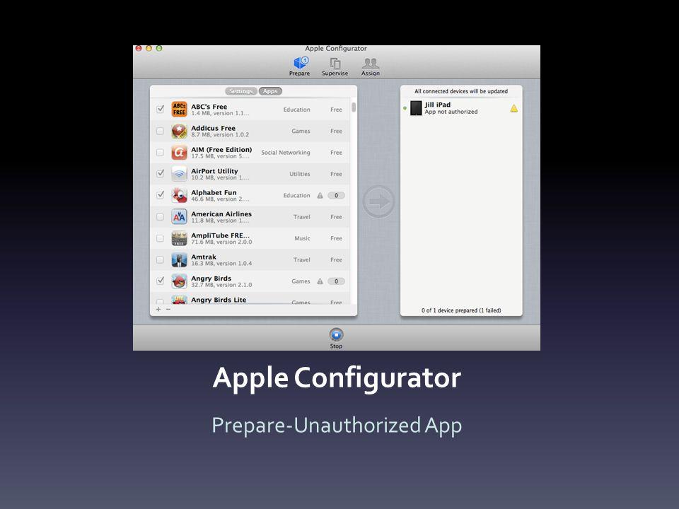 Apple Configurator Prepare-Unauthorized App