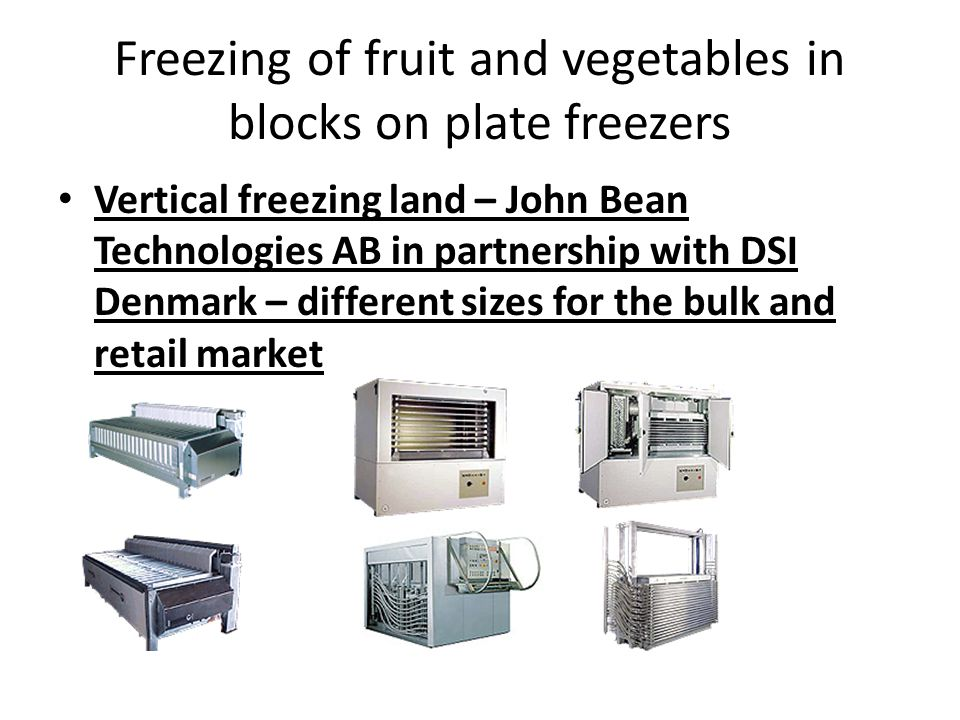 Freezing of fruit and vegetables in blocks on plate freezers Vertical freezing land – John Bean Technologies AB in partnership with DSI Denmark – diff