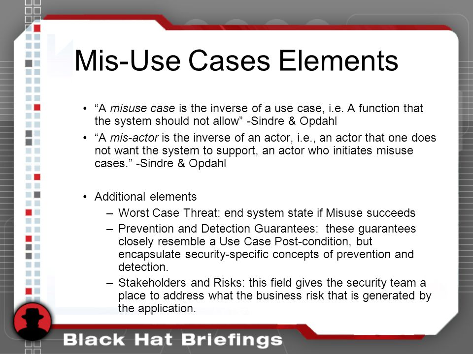 Mis-Use Cases Elements A misuse case is the inverse of a use case, i.e.