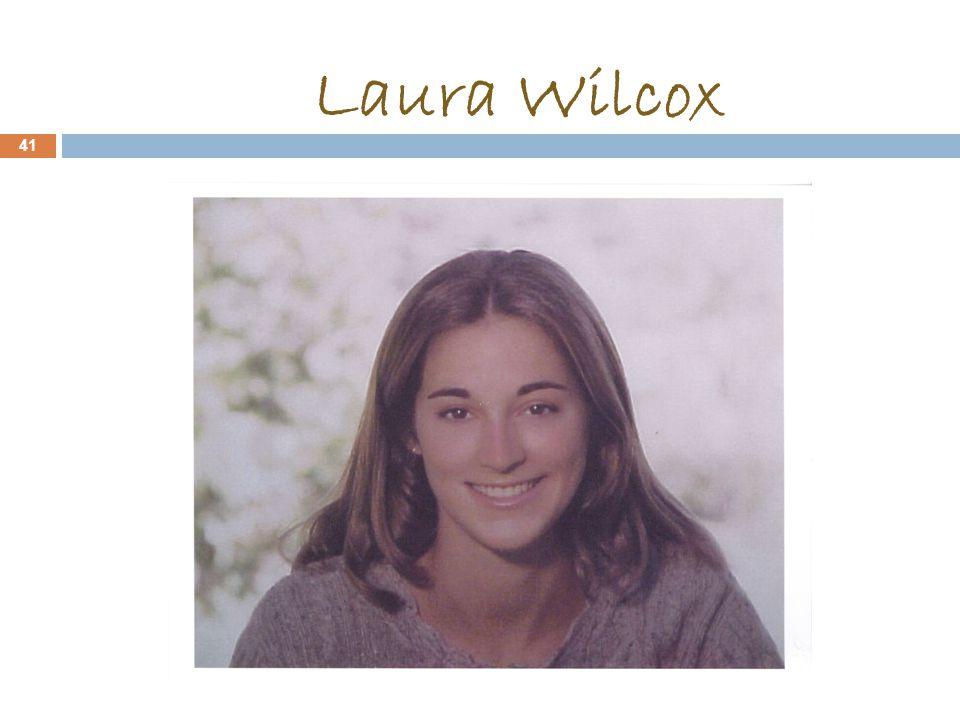 Laura Wilcox 41
