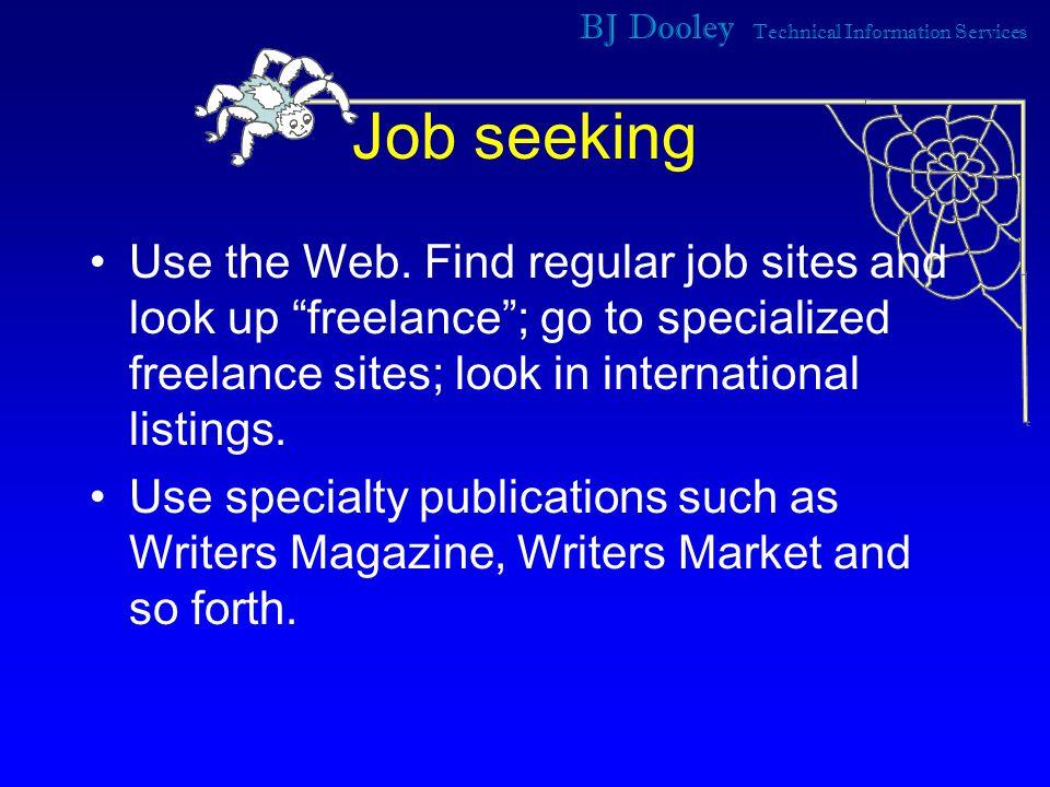 BJ Dooley Technical Information Services Job seeking Use the Web.