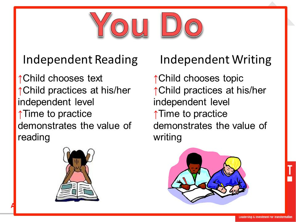 Are you #ready2LIFT? Independent ReadingIndependent Writing ↑Child chooses text ↑Child practices at his/her independent level ↑Time to practice demons