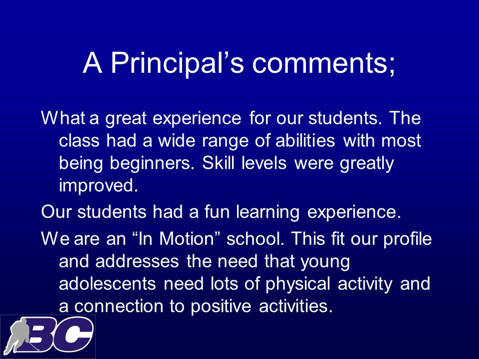 A Principal's comments; What a great experience for our students.