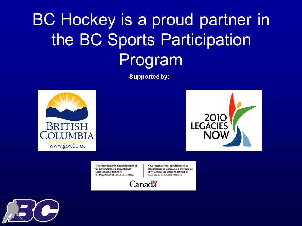 BC Hockey in our Schools BC Hockey proudly unveils a student development and activity curriculum for ice hockey in BC Schools.