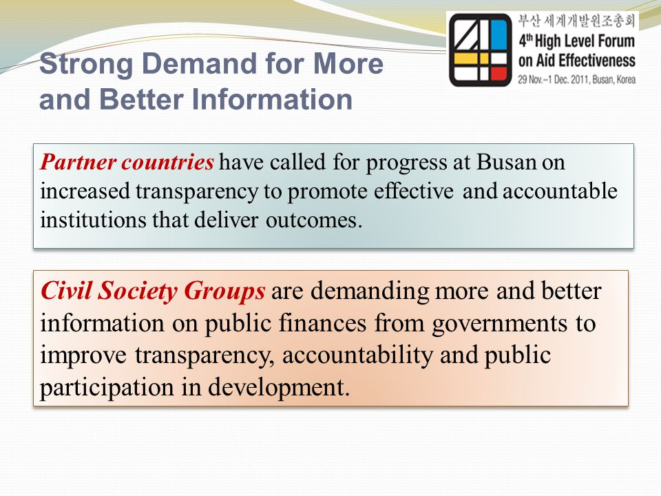 Game Changer to Strengthen Aid Transparency  Objective: Make publicly available all information on aid/development resources that fund the provision of goods of a public nature in a timely manner and the right level of detail on sectors, programs and projects.