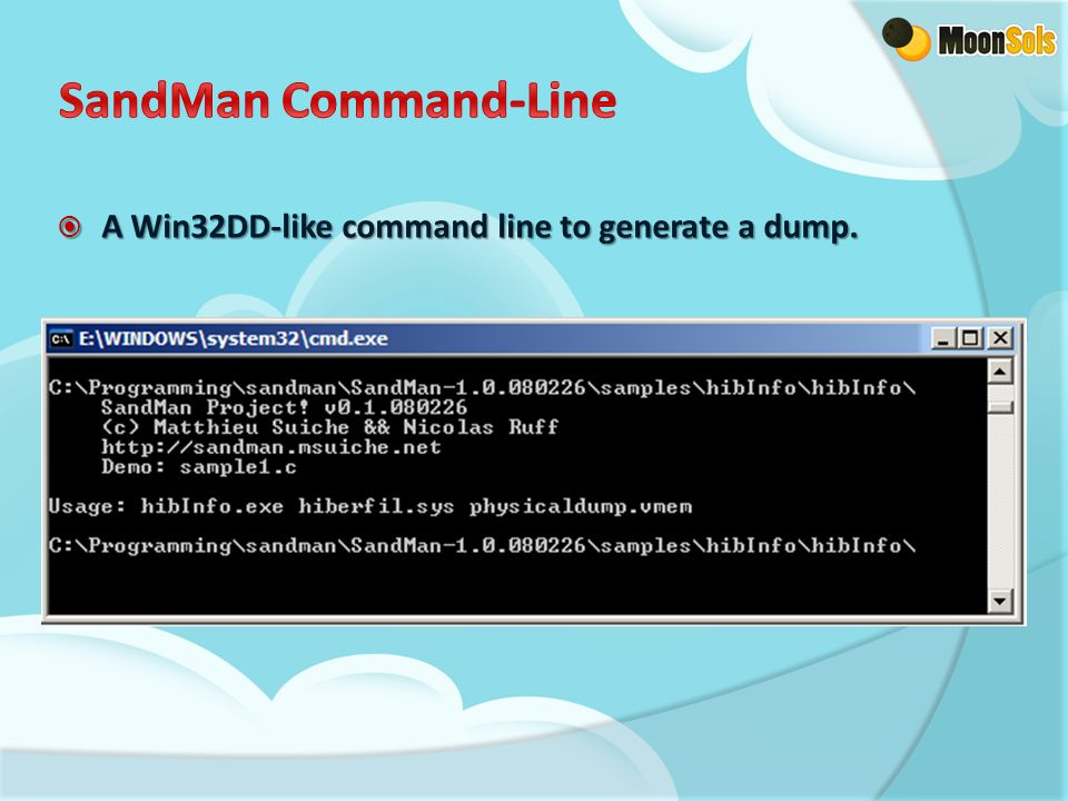  A Win32DD-like command line to generate a dump.