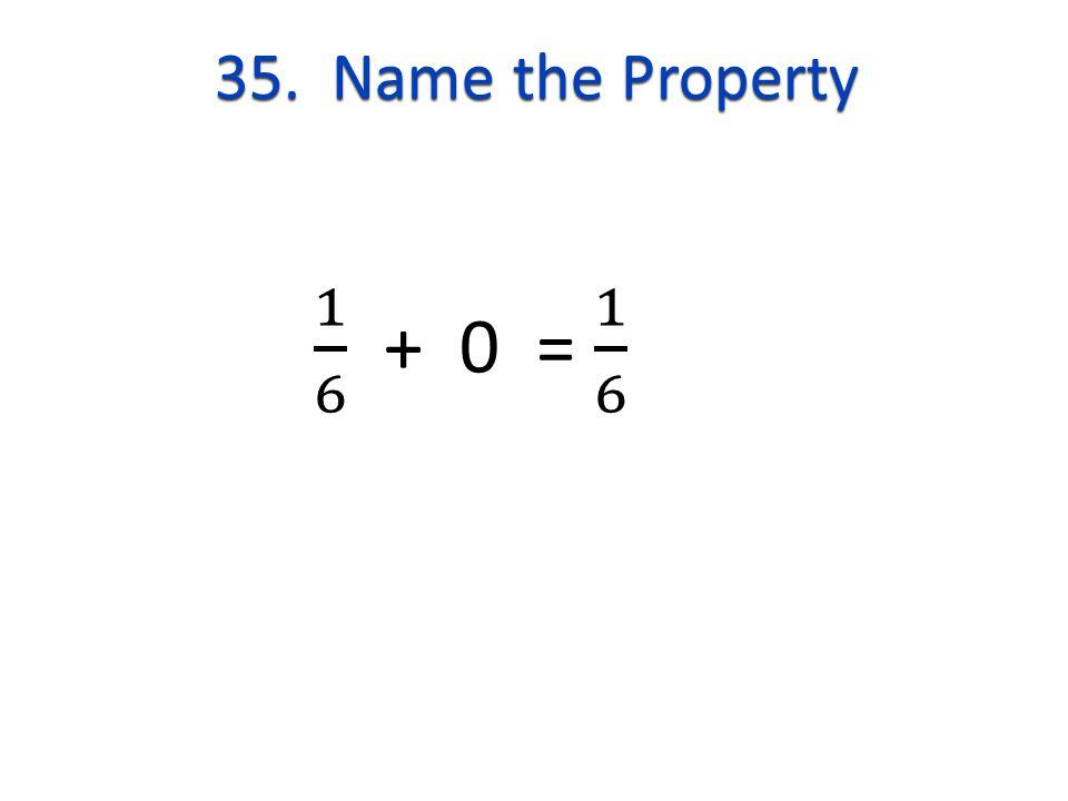 35. Name the Property