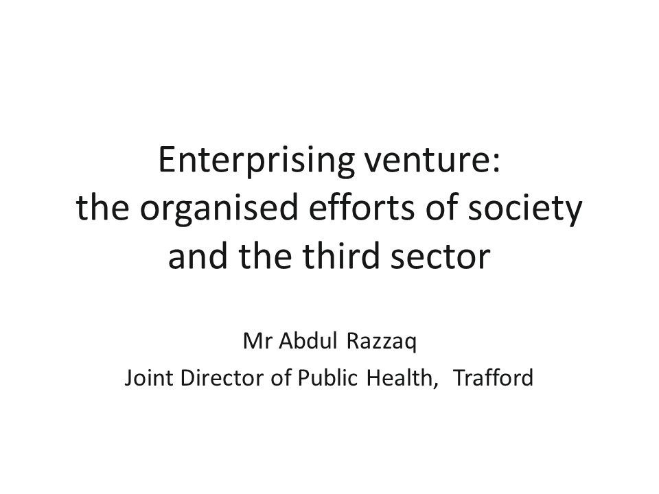 Public Health Outcomes Framework: alignment with the NHS AND Adult Social Care – Missing Link to the Third Sector.