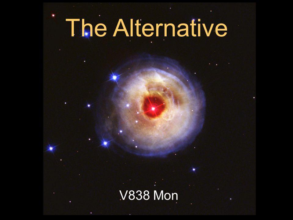 V838 Mon The Alternative