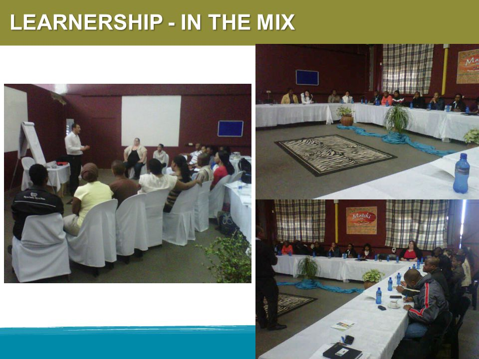 LEARNERSHIP - IN THE MIX