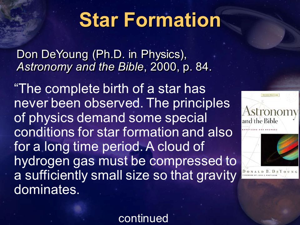 Don DeYoung (Ph.D. in Physics), Astronomy and the Bible, 2000, p.