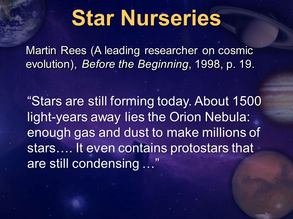 Martin Rees (A leading researcher on cosmic evolution), Before the Beginning, 1998, p.