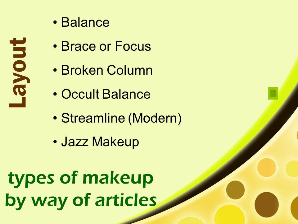 Balance Brace or Focus Broken Column Occult Balance Streamline (Modern) Jazz Makeup types of makeup by way of articles Layout