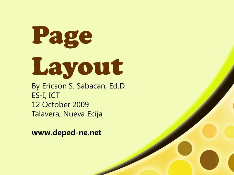 Page Layout By Ericson S.Sabacan, Ed.D.