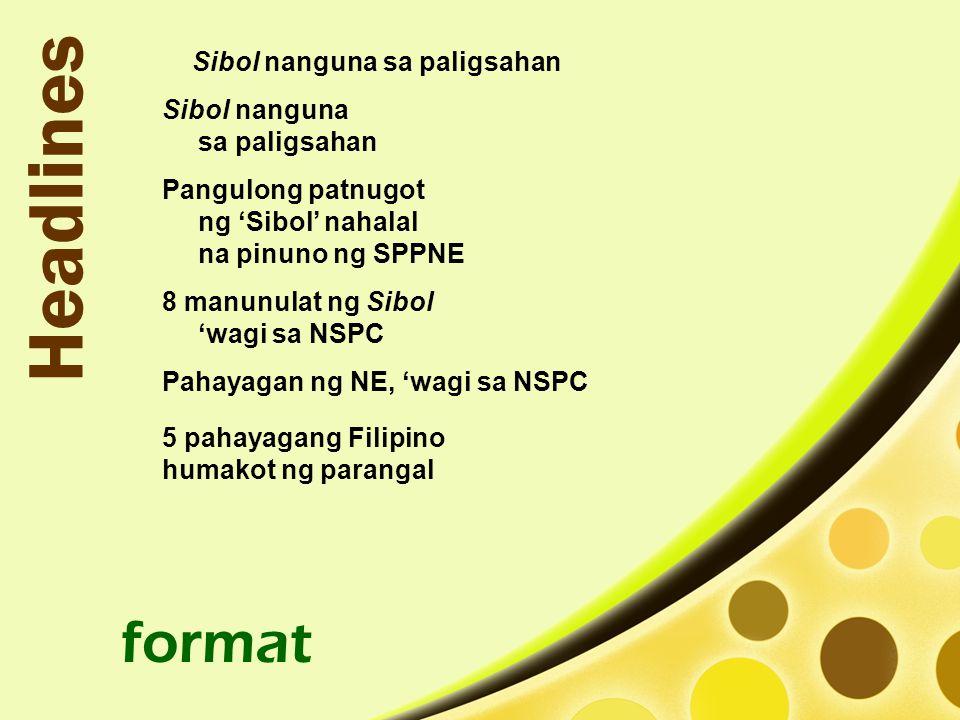 Sibol nanguna sa paligsahan Sibol nanguna sa paligsahan Pangulong patnugot ng 'Sibol' nahalal na pinuno ng SPPNE 8 manunulat ng Sibol 'wagi sa NSPC Pahayagan ng NE, 'wagi sa NSPC format 5 pahayagang Filipino humakot ng parangal Headlines