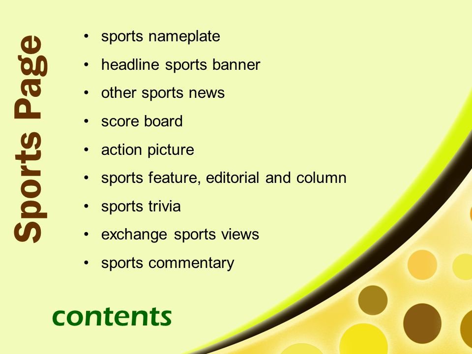 sports nameplate headline sports banner other sports news score board action picture sports feature, editorial and column sports trivia exchange sports views sports commentary contents Sports Page
