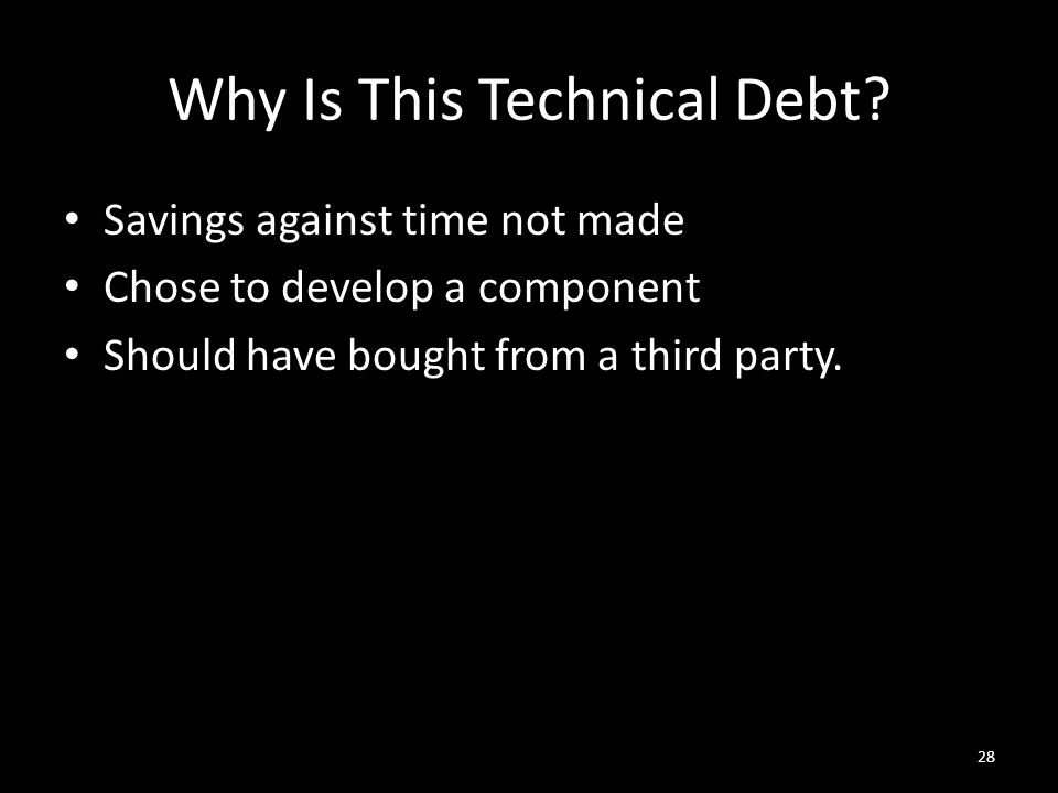 Why Is This Technical Debt.