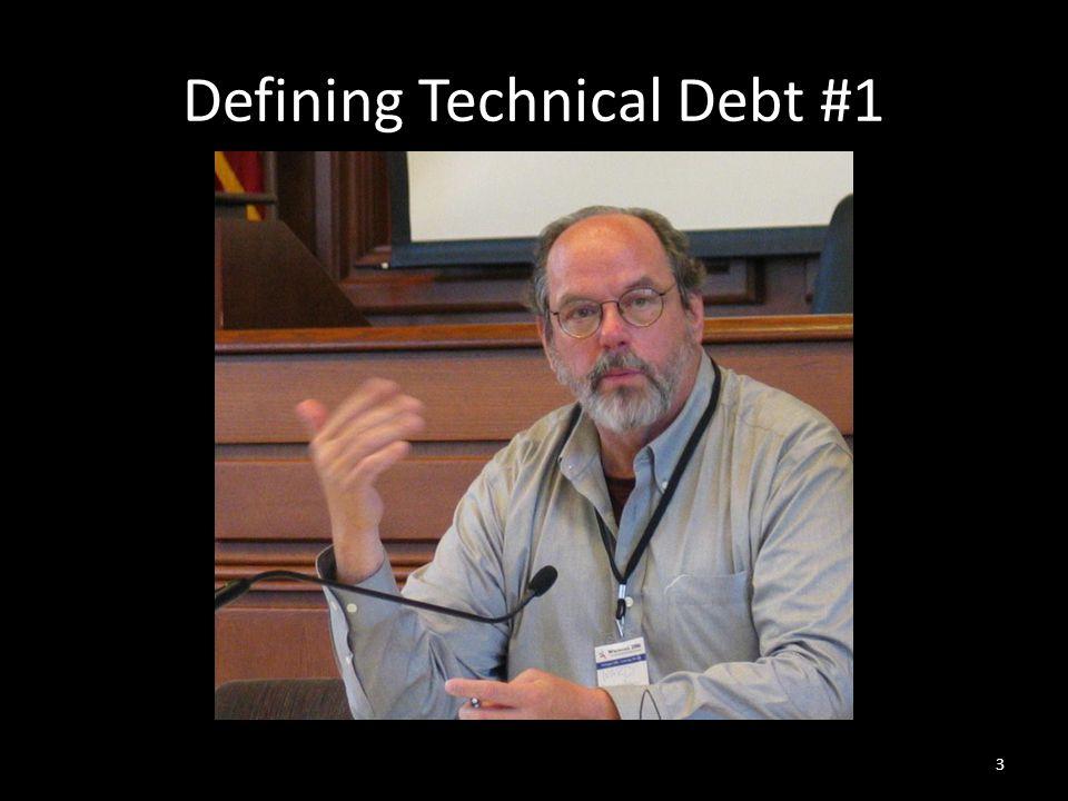 Defining Technical Debt #1 3