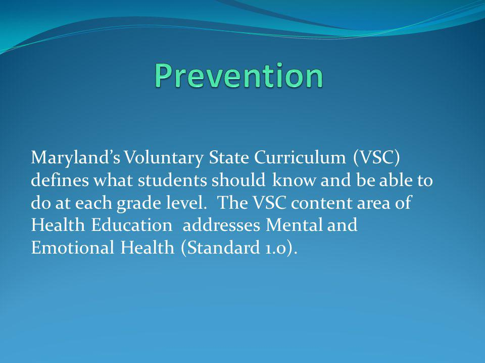 Maryland's Voluntary State Curriculum (VSC) defines what students should know and be able to do at each grade level.