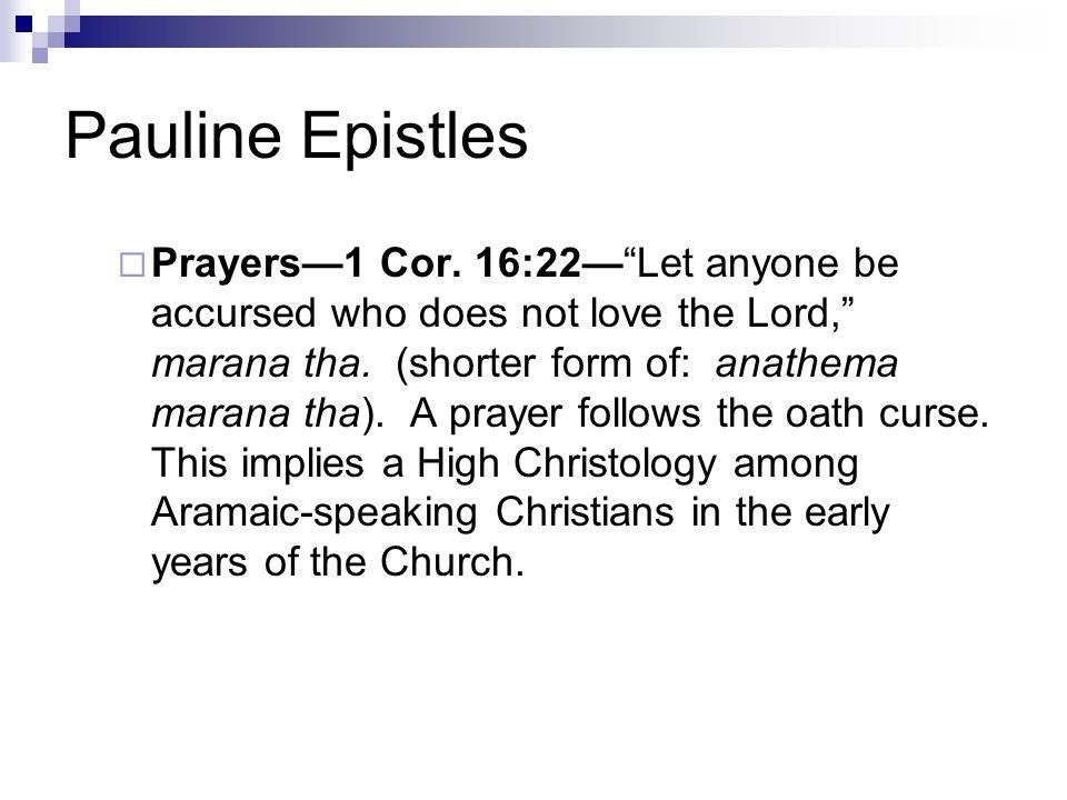 Pauline Epistles  Prayers—1 Cor.